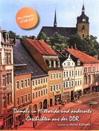 Buch Damals in Mittweida und anderorts – Geschichten aus der DDR