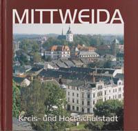 Mittweida Kreis- und Hochschulstadt