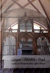 Buch zur Ladegast-Jehmlich-Orgel