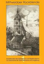 """Baugeschichte der Stadtkirche """"Unser Lieben Frauen"""" Mittweida"""