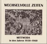Mittweida in den Jahren 1930 – 1960